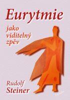 Eurytmie jako viditelný zpěv